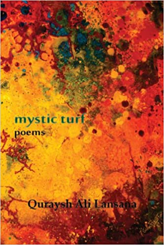 Click for more detail about Mystic Turf by Quraysh Ali Lansana