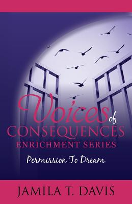 Book Cover Permission to Dream: 12 Points to Discovering Your Life's Purpose and Recapturing Your Dreams by Jamila T. Davis