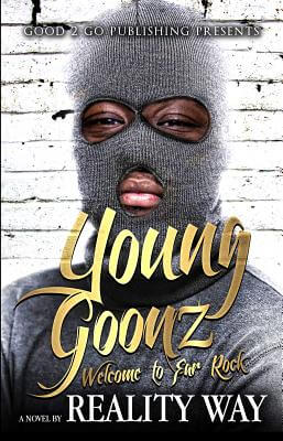 Click for more detail about Young Goonz: Welcome to Far Rock by Reality Way