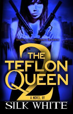 Book Cover The Teflon Queen PT 2 by Silk White