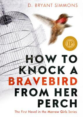 Click for a larger image of How To Knock A Bravebird From Her Perch (The Morrow Girls)