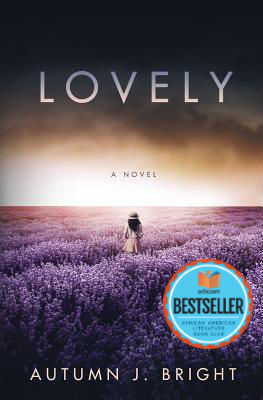Click for more detail about Lovely by Autumn J. Bright