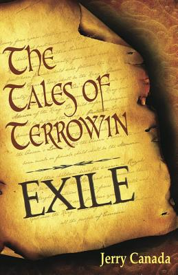 Book Cover Exile: The Tales of Terrowin: Book One by Jerry Canada