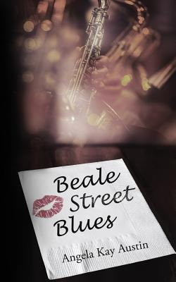 Click for more detail about Beale Street Blues by Angela Kay Austin