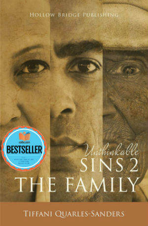 Click for more detail about Unthinkable Sins 2: The Family by Tiffani Quarles-Sanders