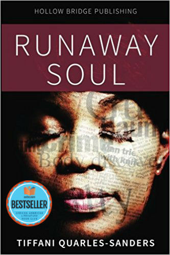 Click for more detail about Runaway Soul by Tiffani Quarles-Sanders