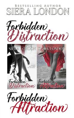 Click for more detail about Forbidden Distraction & Forbidden Attraction: A Bachelor of Shell Cove / Fiery Fairytales Crossover Novella by Siera London