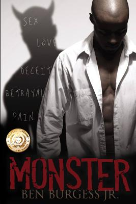 Click for more detail about Monster by Ben Burgess Jr.