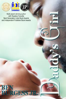 Click for more detail about Daddy's Girl by Ben Burgess Jr.