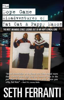 Click for more detail about The Dope Game - Misadventures of Fat Cat & Pappy Mason by Seth Ferranti