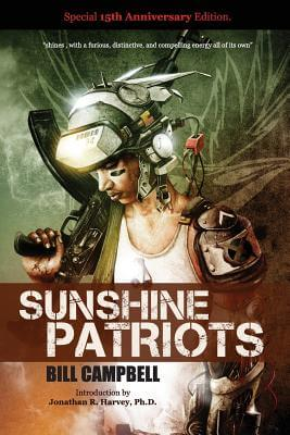 Click for more detail about Sunshine Patriots by Bill Campbell