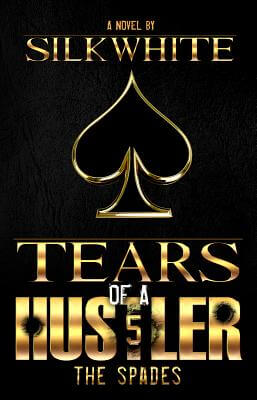 Book Cover Tears of a Hustler PT 5 by Silk White