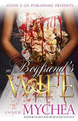 Book Cover My Boyfriend's Wife by Mychea