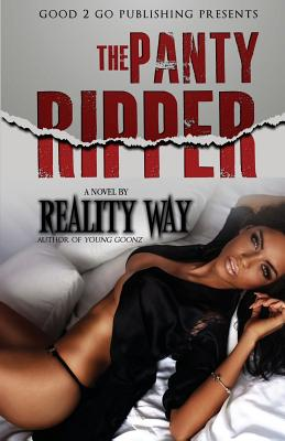Click for more detail about The Panty Ripper by Reality Way