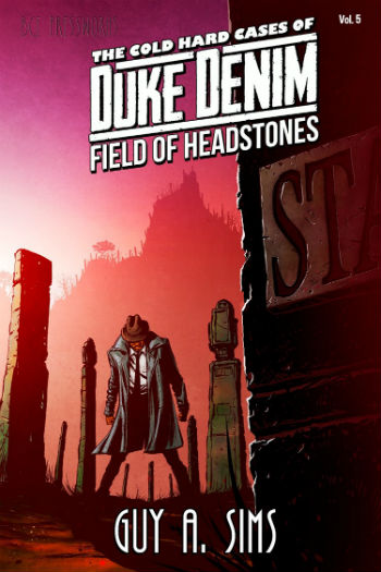 Click for more detail about The Cold Hard Cases of Duke Denim: Field of Headstones by Guy Sims