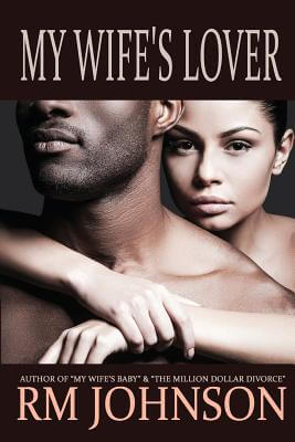 Click for more detail about My Wife's Lover by R.M. Johnson