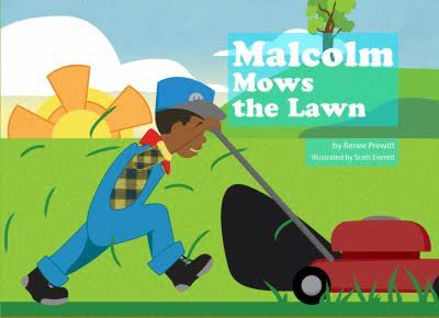Click for more detail about Malcolm Mows the Lawn by Renee Prewitt Killingsworth