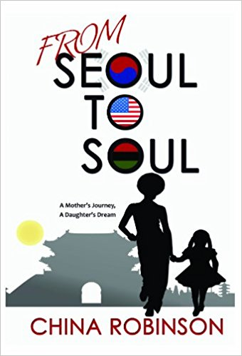 Click for more detail about From Seoul To Soul by China Robinson