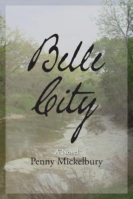 Click for more detail about Belle City by Penny Mickelbury