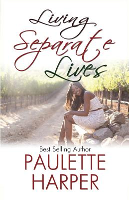 Click for more detail about Living Separate Lives by Paulette Harper