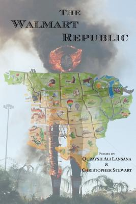 Click for more detail about The Walmart Republic by Quraysh Ali Lansana and Christopher H. Stewart