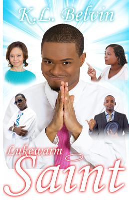 Click for more detail about Lukewarm Saint by K. L. Belvin