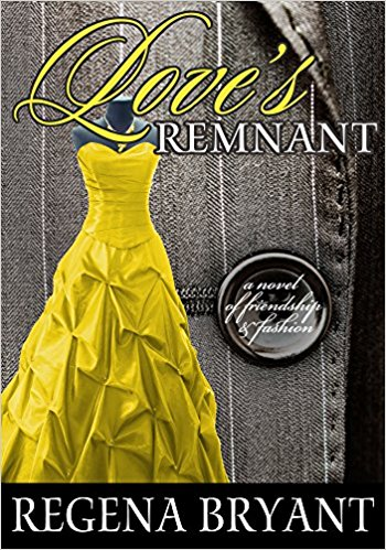 Click for more detail about Love's Remnant by Regena Bryant