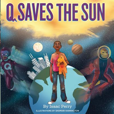 Book Cover Q Saves the Sun by Isaac Perry
