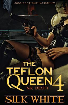 Book Cover The Teflon Queen Pt 4 by Silk White