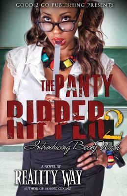 Click for more detail about The Panty Ripper 2: Introducing Becky Nash by Reality Way