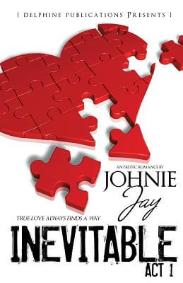 Click for more detail about Inevitable Act L (Delphine Publications Presents) by Johnie Jay