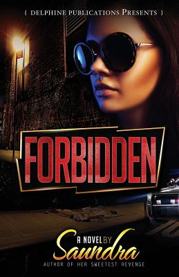 Click for more detail about Forbidden by Saundra