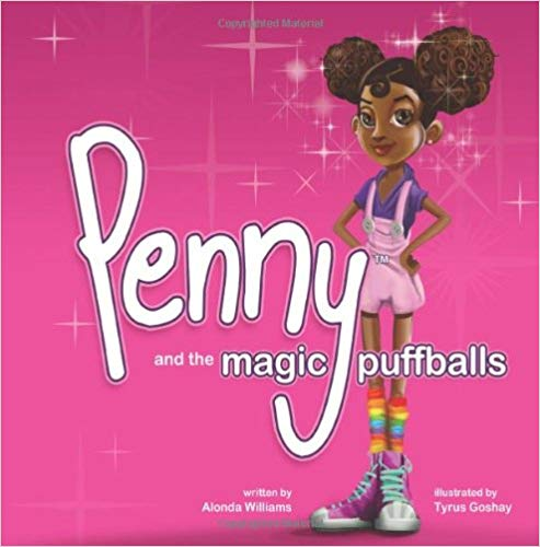 Click for more detail about Penny and the Magic Puffballs: The adventures of Penny and the Magic Puffballs. (Volume 1) by Alonda Williams