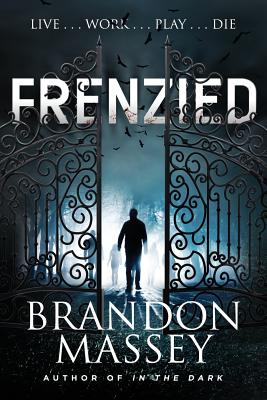 Click for more detail about Frenzied by Brandon Massey