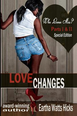 Book Cover Who Loves Mia? by Eartha Watts-Hicks