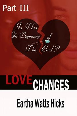 Book Cover Is This The Beginning of The End? by Eartha Watts-Hicks