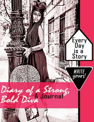 Book Cover Diary of a Strong, Bold, Diva: A Journal (Personal Journal) by Eartha Watts-Hicks