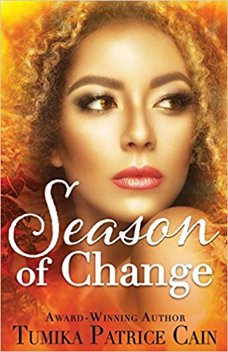 Click for more detail about A Season of Change by Tumika Patrice Cain