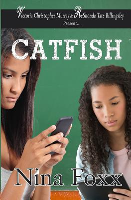 Click for more detail about Catfish by Nina Foxx