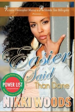 Book cover of Easier Said Than Done by Nikki Woods