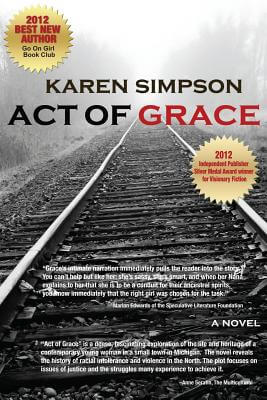 Photo of Go On Girl! Book Club Selection September 2012 – Selection (New Author of the Year) Act of Grace by Karen Simpson