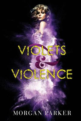 Click for more detail about Violets & Violence by Morgan Parker