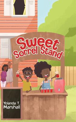 Book Cover Sweet Sorrel Stand by Yolanda T. Marshall