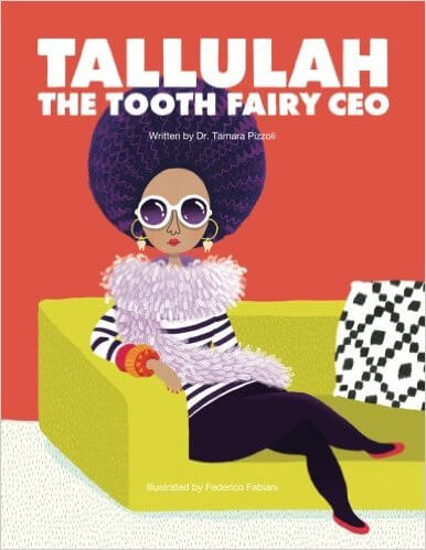 Book Cover Tallulah The Tooth Fairy CEO by Tamara Nicole Pizzoli