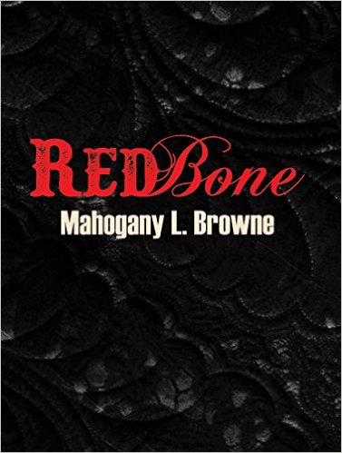 Click for more detail about Redbone by Mahogany L. Browne