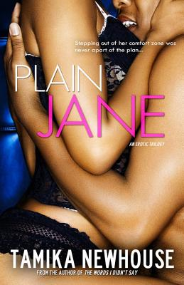 Click for more detail about Plain Jane by Tamika Newhouse