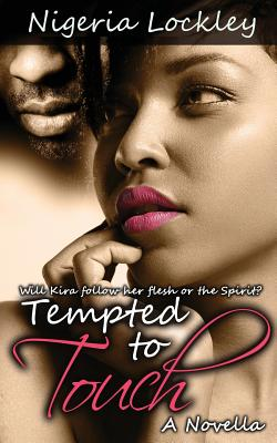 Click for more detail about Tempted to Touch by Nigeria Lockley
