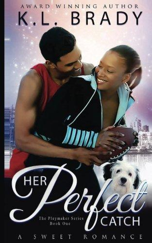 Click for more detail about Her Perfect Catch: A Novella (Playmaker Book 1) by K. L. Brady