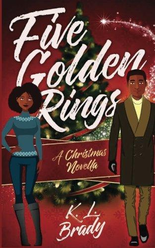 Click for more detail about Five Golden Rings: A Christmas Novella by K. L. Brady