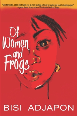Book Cover Of Women and Frogs by Bisi Adjapon